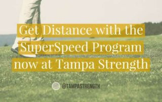 Get Distance with the SuperSpeed Program Now at Tampa Strength
