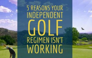 5 Reasons Your Independent Golf Regimen Is not Working