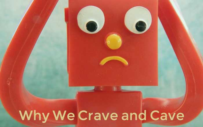 Hardwired for Food Why We Crave and Cave